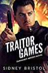 Traitor Games (Tarnished Heroes #3)