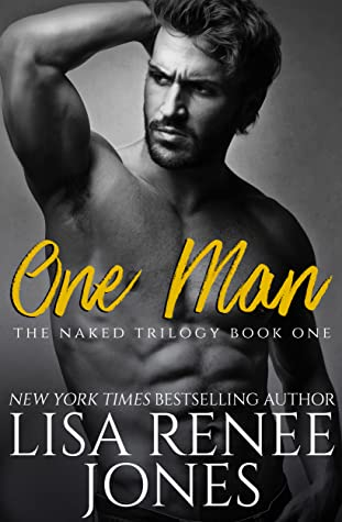 One Man (Naked Trilogy, #1)