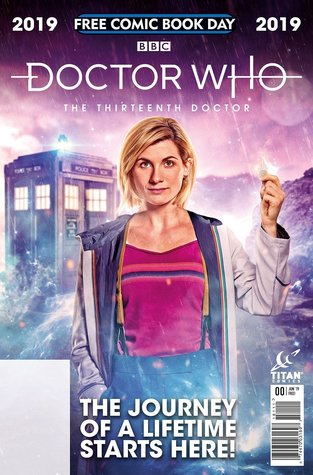 Doctor Who: The Thirteenth Doctor, #0 (Free Comic Book Day 2019)