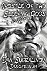 Apostle of the Sleeping Gods (Disgardium, #2)