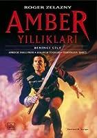 Amber Yilliklari (The Chronicles of Amber, #1-10)