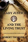Lady Justice and the Living Trust (Lady Justice, #37)