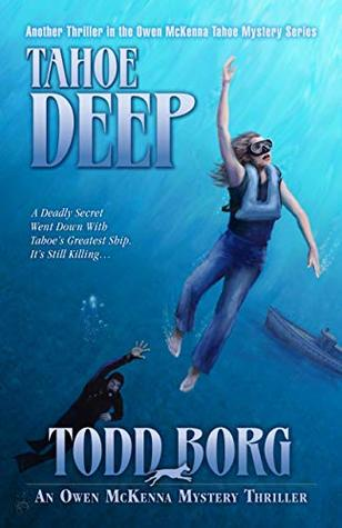 Tahoe Deep (An Owen McKenna Mystery Thriller Book 17)