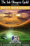 Bent Horizons: (Short Stories) (The Ink Slingers Guild presents Book 4)