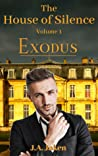 Exodus (The House of Silence, #1)