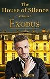 Exodus (The House of Silence, #1)