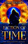 Faction of Time (The Genjuricky Book 1)