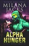 Alpha Hunger (Hordesmen, #1)