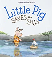 Little Pig Saves the Ship (1 Hardcover/1 CD)