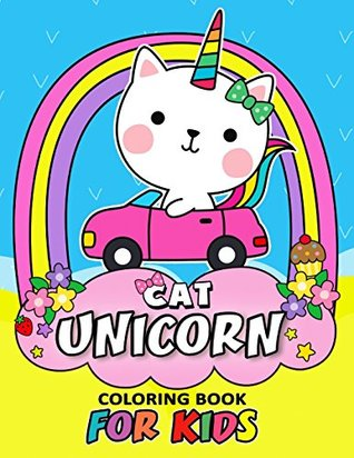 Cat Unicorn Coloring Book for Kids: Coloring Book Easy, Fun ...