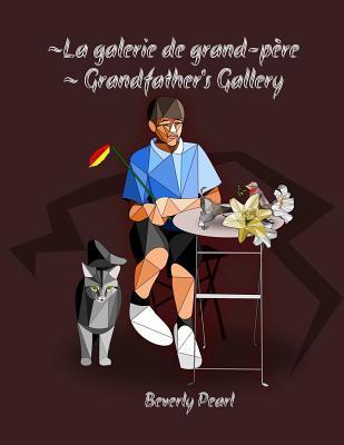 La galerie de grand-p�re Grandfather's Gallery