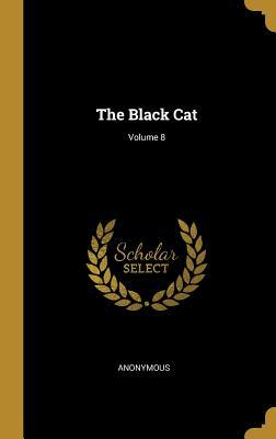 The Black Cat; Volume 8