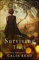 The Surviving Trace (Surviving Time, #1)
