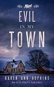 Evil in My Town (Serenity's Plain Secrets #6)