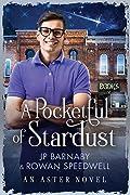 A Pocketful of Stardust