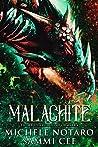 Malachite by Michele Notaro