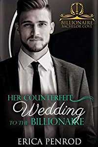 Her Counterfeit Wedding to the Billionaire