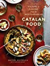 Catalan Food by Daniel Olivella