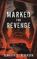 Marked for Revenge: An Art Heist Thriller (Zelda Richardson Mystery Series #3)