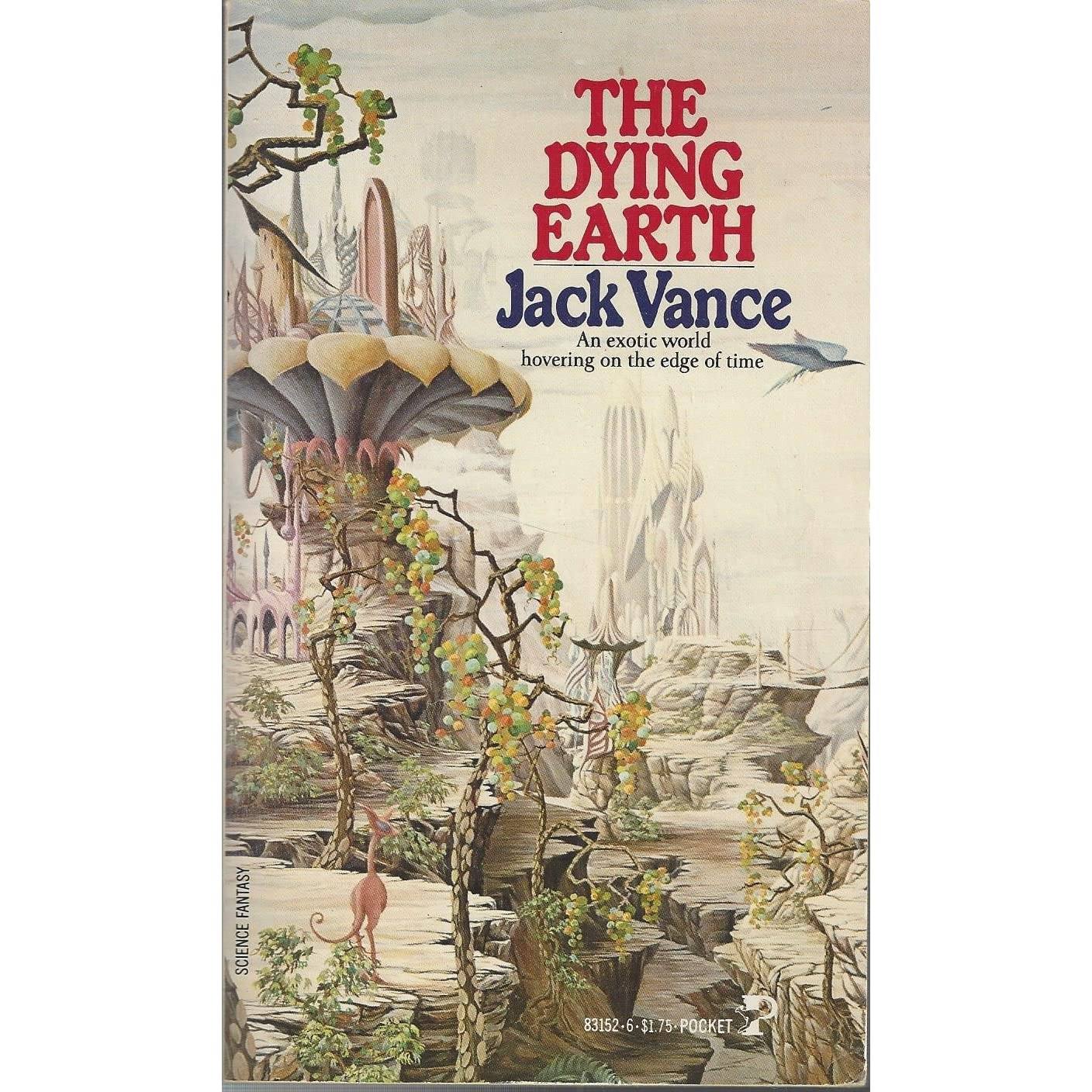 The Dying Earth (The Dying Earth, #1) by Jack Vance
