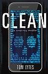 Clean: A Conspiracy Thriller (Vortmit, #1)