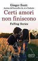 Certi amori non finiscono (Falling, #3)
