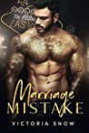 Marriage Mistake (Beautiful Mistakes, #1)