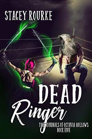 Dead Ringer (The Journals of Octavia Hollows Book 5)