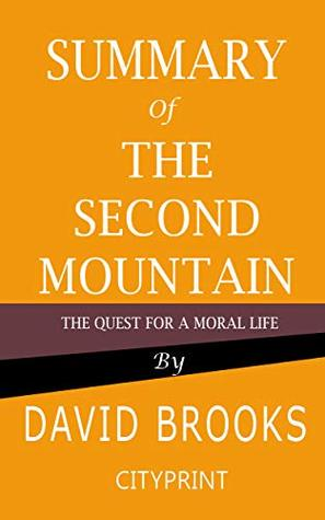The Second Mountain The Quest for a Moral Life