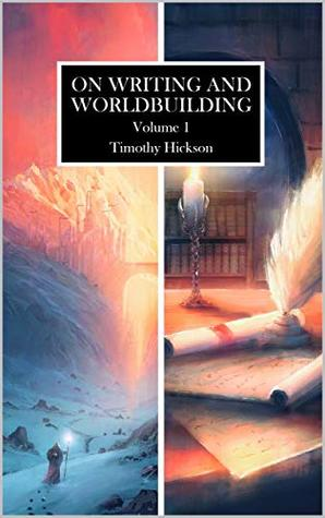 On Writing and Worldbuilding, Volume I