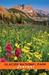 Glacier National Park Journal: Wildflowers and The Garden Wall