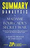 Summary & Analysis of Madame Fourcade's Secret War: The Daring Young Woman Who Led France's Largest Spy Network Against Hitler   A Guide to the Book by Lynne Olson