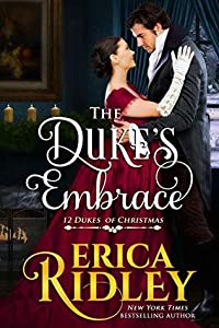 The Duke's Embrace (12 Dukes of Christmas #7)