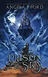 Prison in the Sky: A Tale of the Four Worlds