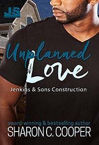 Unplanned Love (Jenkins & Sons Construction #4)