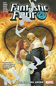 Fantastic Four by Dan Slott, Vol. 2: Mr. and Mrs. Grimm
