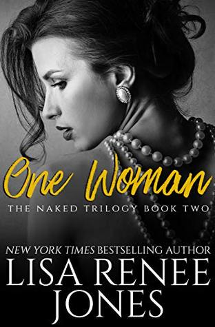 One Woman (Naked Trilogy)