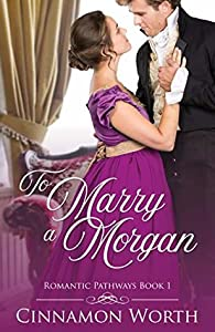 To Marry a Morgan (Pathways to Romance Book 1)
