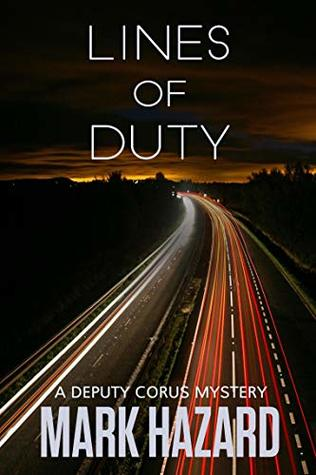 Lines of Duty: Deputy Corus Mystery #1 ebook review