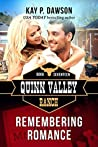Remembering Romance (Quinn Valley Ranch, #17)