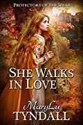 She Walks in Love (Protectors of the Spear #2)