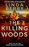 The Killing Woods (Sidney Becker, #1)