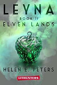 Leyna: Elven Lands: A Fantasy Romance Adventure