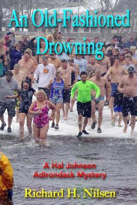 An Old-Fashioned Drowning: A Hal Johnson Adirondack Mystery