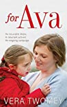 For Ava: An incurable illness, A reluctant activist, An ongoing campaign