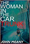 The Woman in the Car Trunk