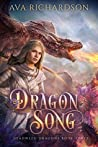 Dragon Song (Deadweed Dragons #3)