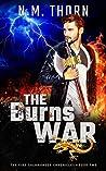 The Burns War (The Fire Salamander Chronicles, #2)