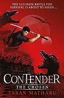 The Chosen (Contender #1)
