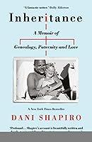 Inheritance: A Memoir of Genealogy, Paternity and Love